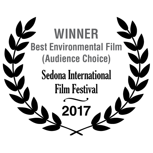 Winner Best Environmental Film Audience Choice - Sedona International Film Festival 2017